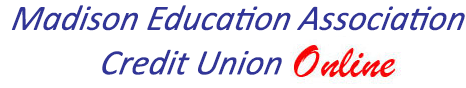 Madison Education Association Credit Union Online